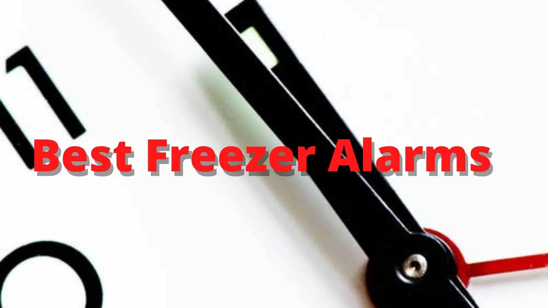 best freezer alarm for freezer monitoring